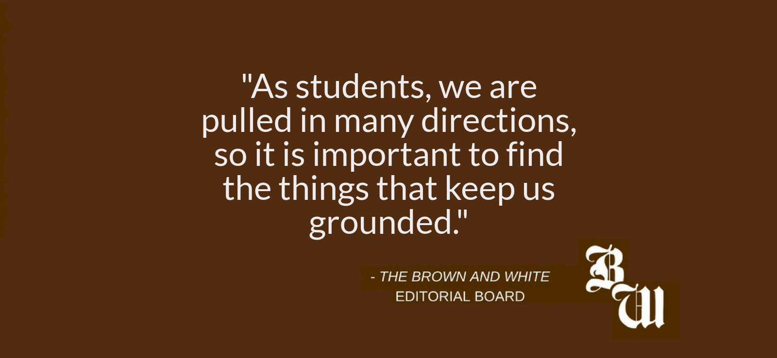 editorial the lehigh balancing act the brown and white